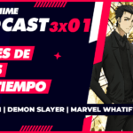 🔥 MULTIANIME: YOUR PODCAST OF ANIME IN SPANISH TEMP. 3 EP. 01 - 3 × 01 | «THE BEST ANIMES WITH TIME TRAVEL» | #EVANGELION IN #PRIMEVIDEO | #DEMONSLAYER IN #FUNIMATION | STAR + PRICES | #MARVEL #WHATIF AND MORE