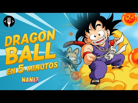 Dragon Ball summarized in 5 minutes (from DB to DBS)   NANI?