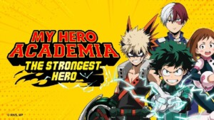 Complete guide of My Hero Academia: Strongest Hero, what you need to know