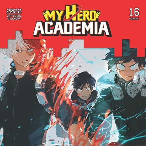 My Hero Academia 2022 Calendar: My Hero Academia 2022 Planner with Monthly Tabs and Notes Section, My Hero Academia Monthly Square Calendar with 18 Exclusive Pictures